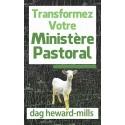 Transformez Votre Ministère Pastoral - Dag Heward-Mills
