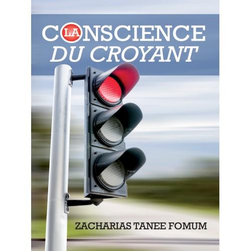 La Conscience Du Croyant - Zacharias Tanee Fomum