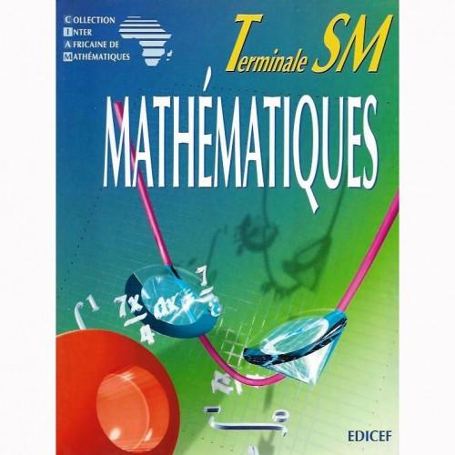 Mathématiques Tle SM (Tle C)